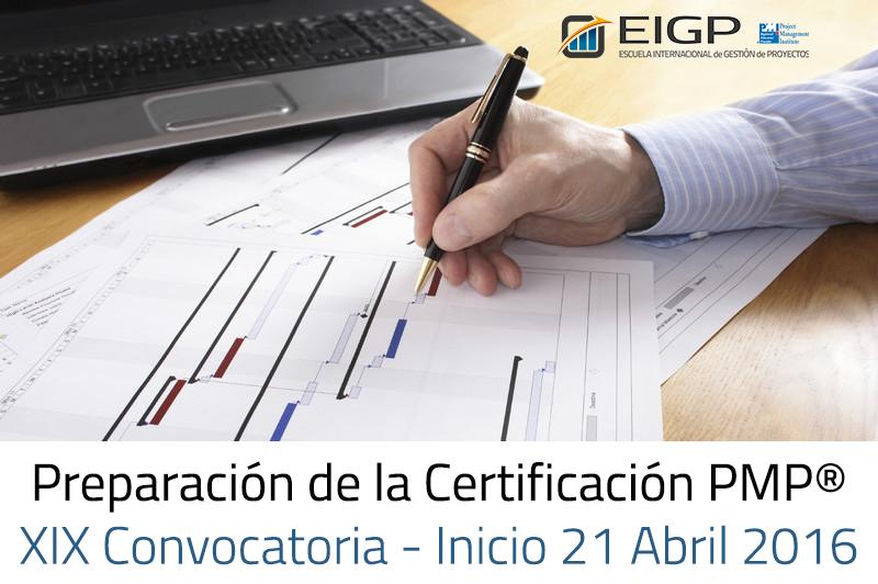Preparación de la Certificación PMP-PMI / XIX Convocatoria - Abril 2016